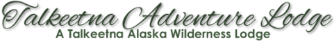 Alaska's Talkeetna Adventure Lodge
